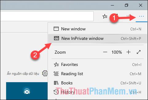 Nhấn nút menu trên góc phải - Chọn mục New InPrivate window