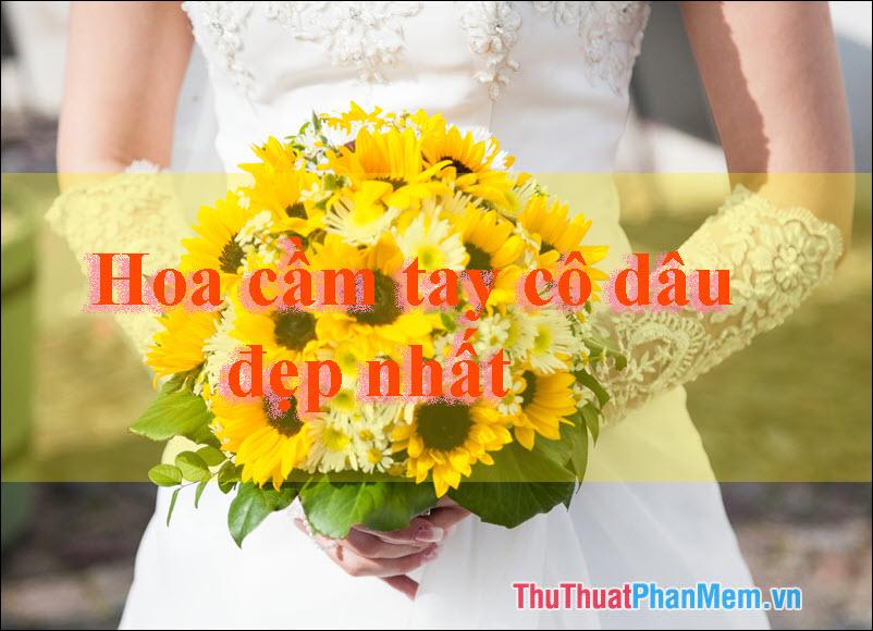 Những mẫu hoa cầm tay cô dâu đẹp nhất