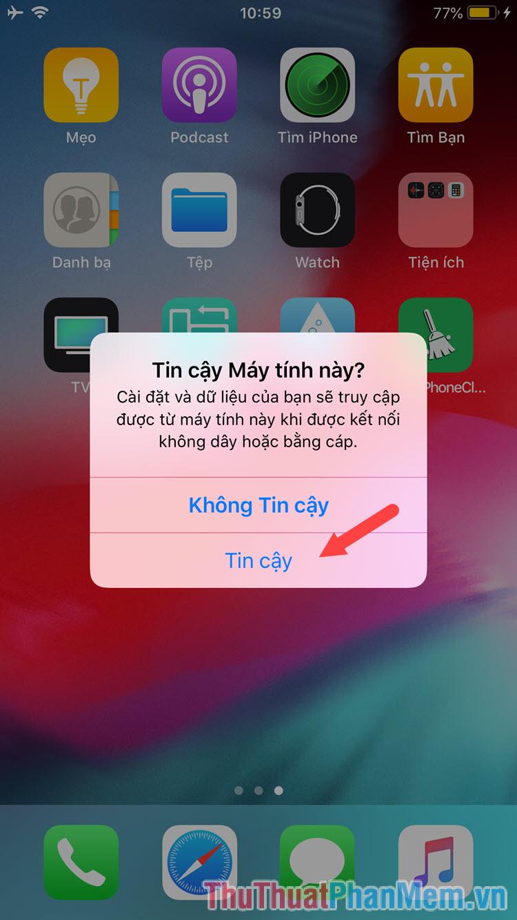Kết nối iPhone với máy tính và chọn Tin cậy máy tính này