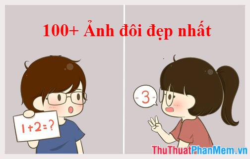 100+ Ảnh đôi đẹp nhất