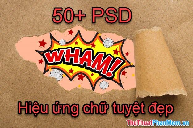 50+ File mẫu PSD hiệu ứng chữ tuyệt đẹp