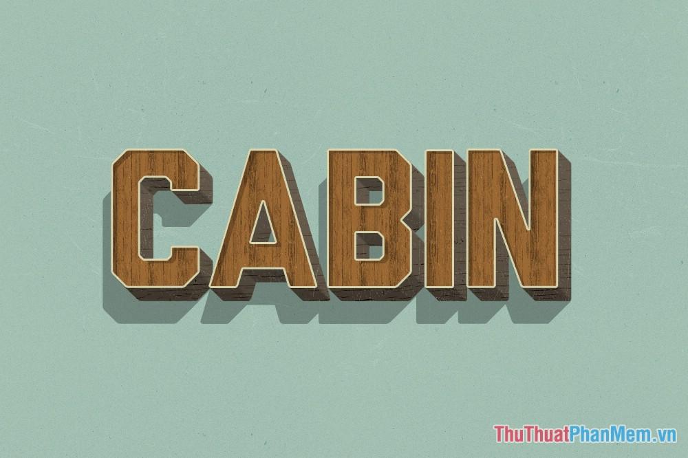 Hiệu ứng chữ gỗ Cabin đẹp