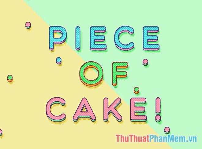 Hiệu ứng chữ hình miếng bánh