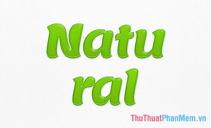 Hiệu ứng chữ tự nhiên