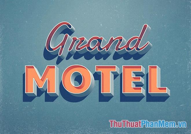 Hiệu ứng văn bản đẹp Grand Motel