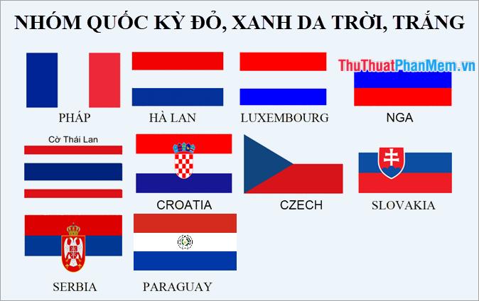 Nhóm các lá cờ có 3 màu đỏ, xanh da trời và màu trắng