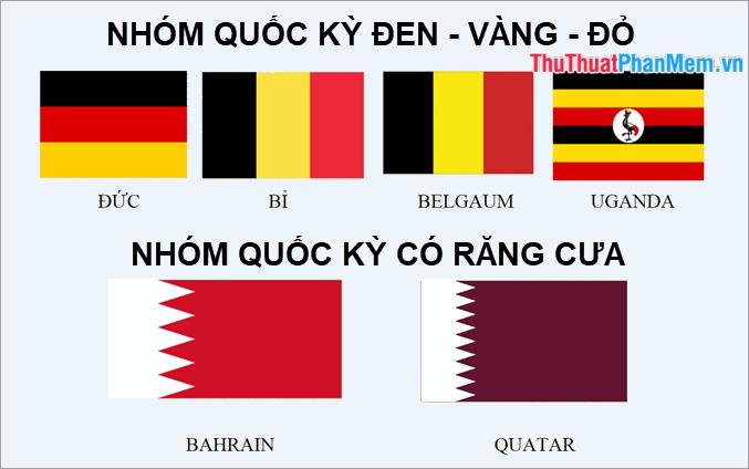 Nhóm các lá cờ đen – vàng – đỏ và nhóm các lá cờ có răng cưa