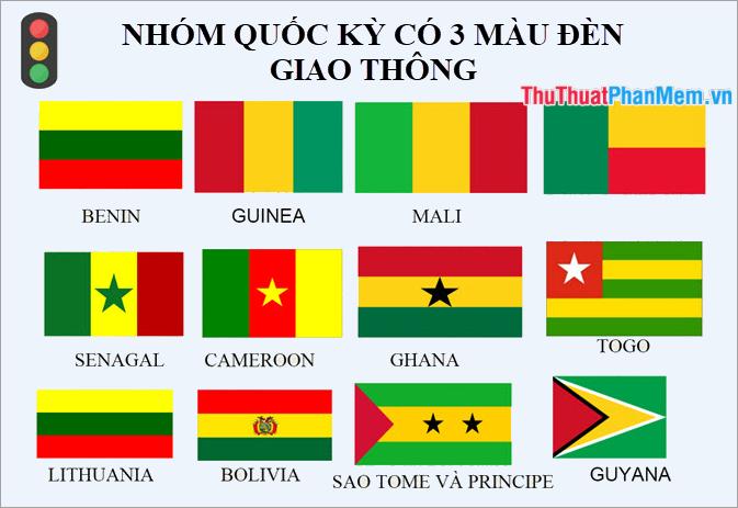 Nhóm các lá cờ đều có 3 màu đèn giao thông (xanh, đỏ, vàng)