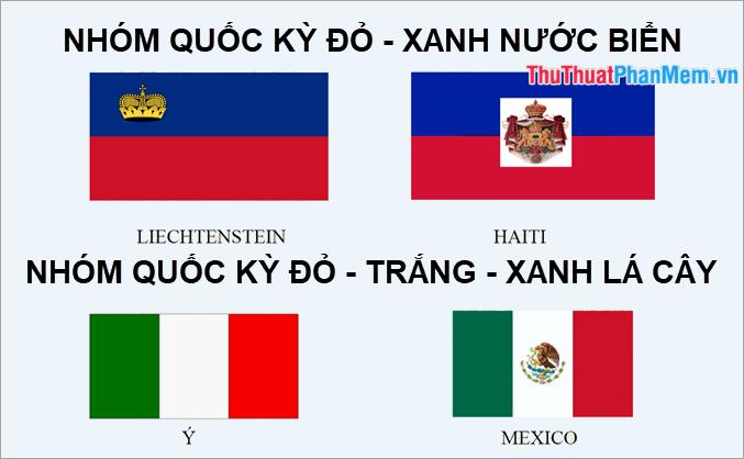 Nhóm các lá cờ màu đỏ - xanh nước biển và nhóm các lá cờ màu đỏ - trắng – xanh lá cây