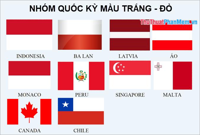 Nhóm các lá cờ màu trắng – đỏ