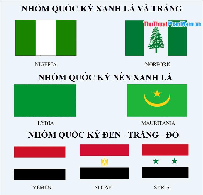 Nhóm các lá cờ màu xanh lá - trắng, nhóm các lá cờ nền xanh lá, nhóm các lá cờ 3 màu đen trắng đỏ