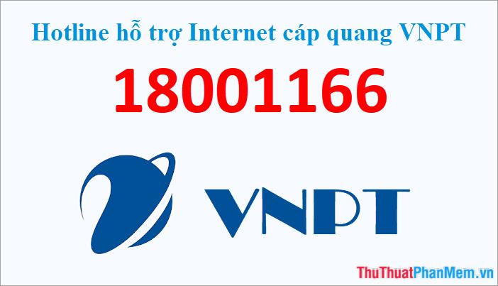 Hotline hỗ trợ Internet cáp quang VNPT (Fibervnn) 1800 1166