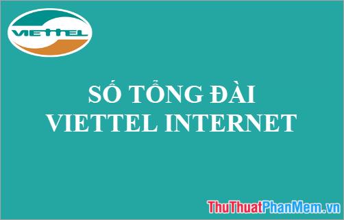 Số tổng đài Viettel Internet - Hotline hỗ trợ Internet cáp quang Viettel