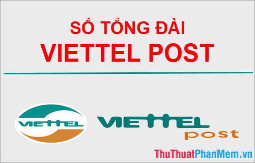 Số tổng đài Viettel Post - Hostline hỗ trợ chuyển phát nhanh Viettel