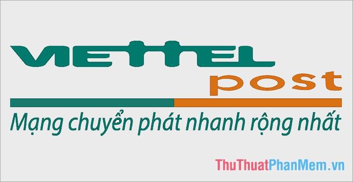 Viettel Post là dịch vụ chuyển phát nhanh của Tập đoàn Viễn thông Quân đội (Viettel)