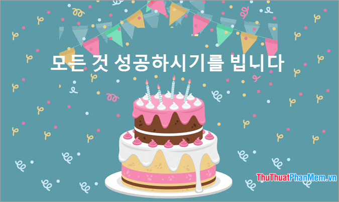 Những câu chúc mừng sinh nhật bằng tiếng Hàn Quốc - 2