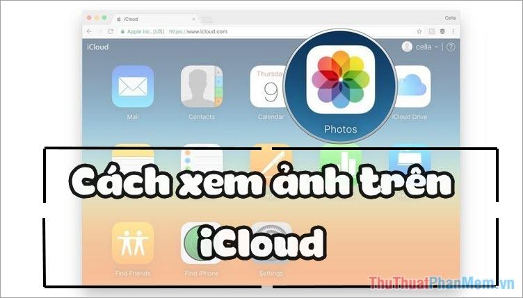 Hướng dẫn cách xem ảnh trên iCloud