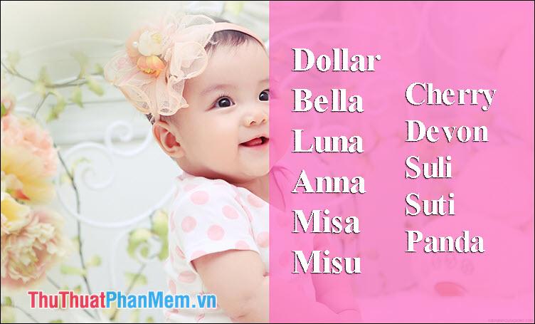 Đặt tên cho bé gái ở nhà theo tên con sao Việt