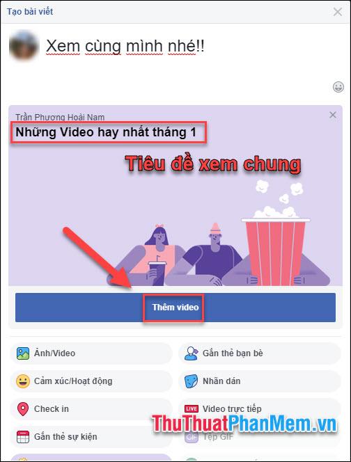 Nhập tiêu đề của Party, sau đó nhấn Thêm Video
