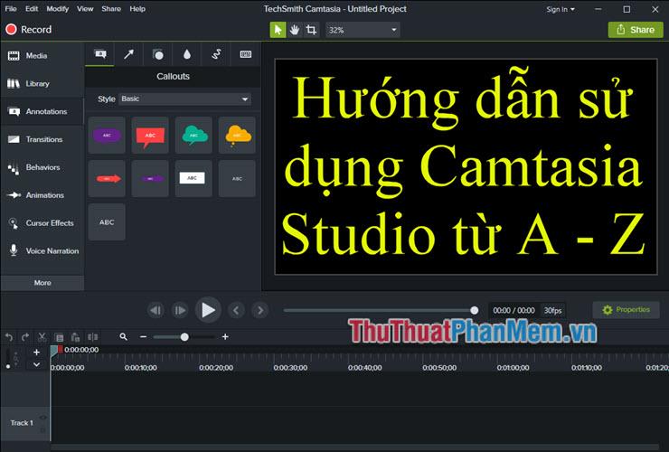 Hướng dẫn cách sử dụng Camtasia Studio từ A-Z