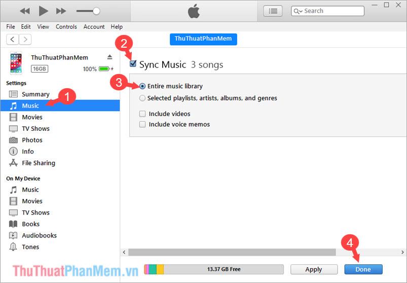Chuyển qua mục Music và chọn Sync Music - Chọn mục Entire music library
