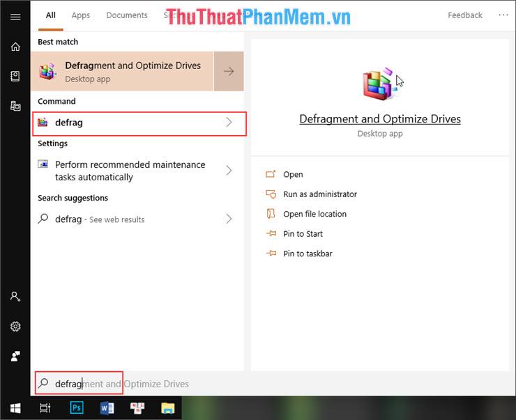 Nhấn vào biểu tượng Windows và nhập từ khóa Defrag