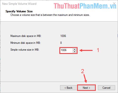 Chọn kích thước (MB) cho Volume ảo rồi ấn Next