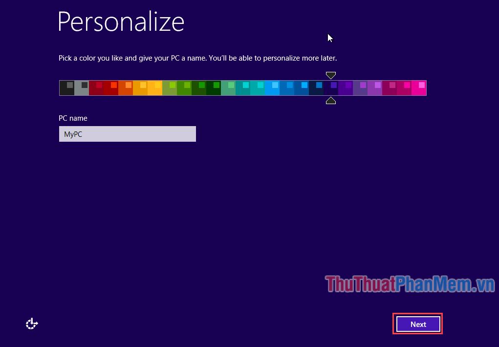 Chọn màu sắc bạn muốn và đặt tên cho máy tính, rồi ấn Next