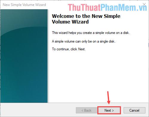 Cửa sổ New Simple Volume Wizard hiện lên - Ấn Next để tiếp tục