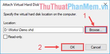Tìm đến file VHD đã tạo trước đó rồi ấn OK