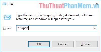 "Trên cửa sổ Run gõ ""diskpart"" rồi ấn Enter"