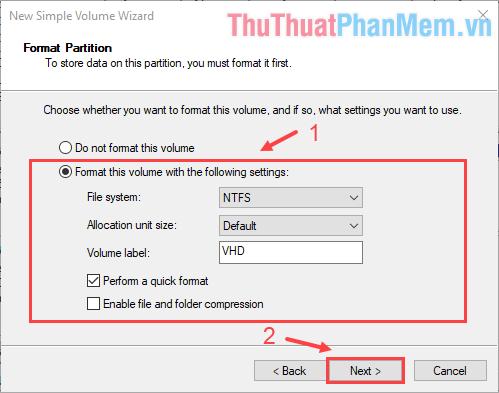 Trong ô Volume label, đặt tên cho Volume ảo rồi ấn Next