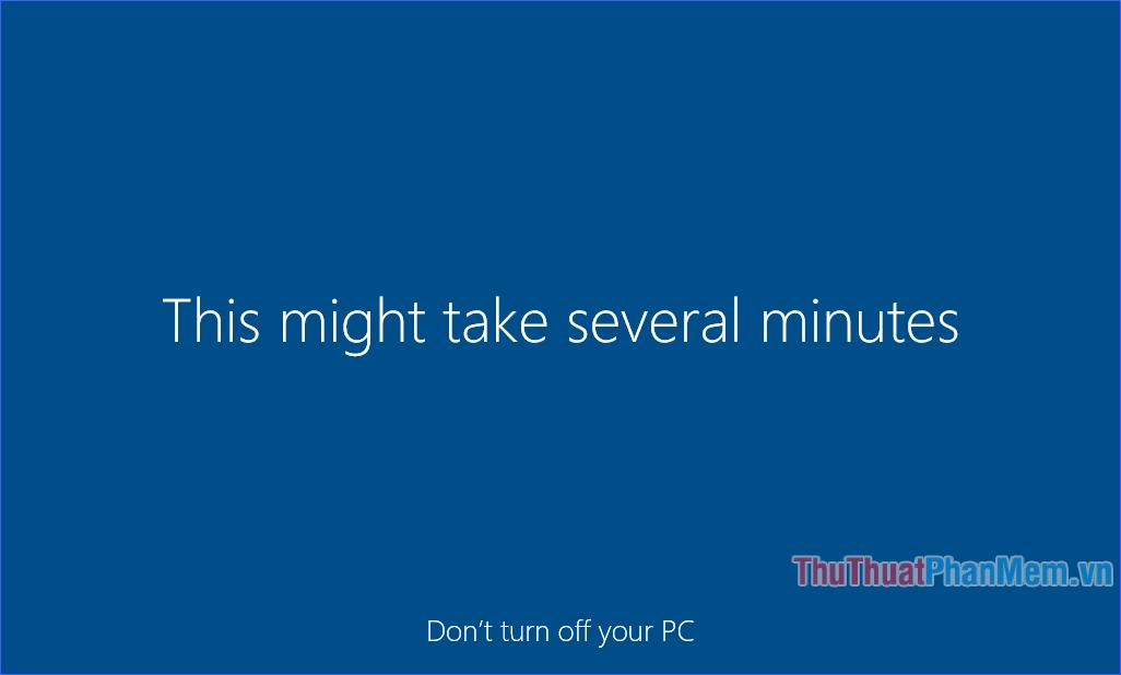 Chờ Windows hoàn tất phần còn lại