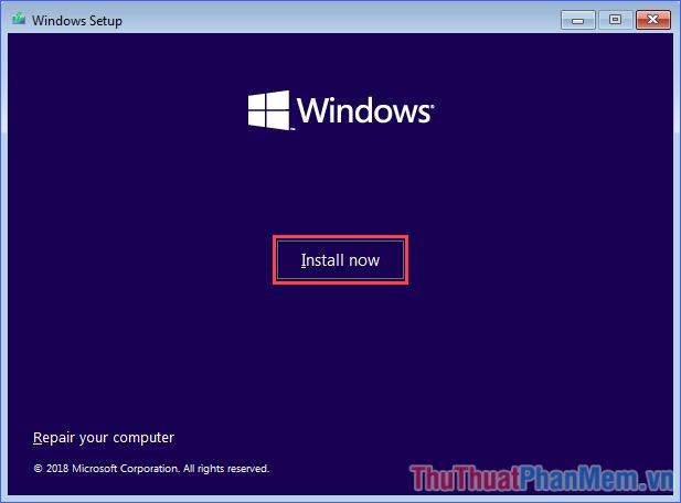 Hướng dẫn cách cài đặt Win 10, cài Windows 10 bằng USB từ A tới Z chi tiết