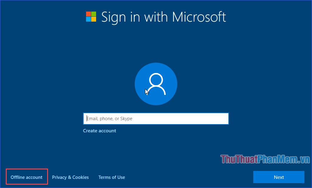 Đăng nhập bằng tài khoản Microsoft rồi ấn Next