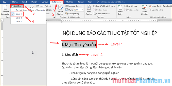 Mở tab References, trong nhóm Table of Contents click vào Add Text, chọn Level