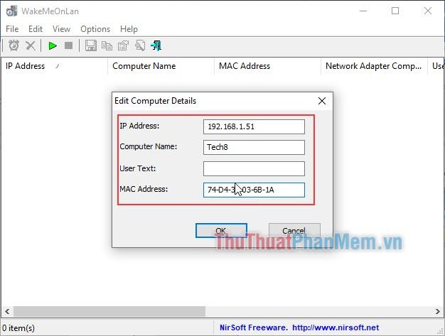 Nhập địa chỉ IP, tên máy, địa chỉ MAC của máy cần được bật từ xa