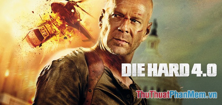 Die Hard 4 (Live Free or Die Hard - 2007)
