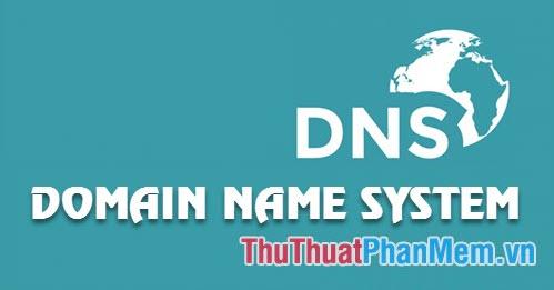 DNS Viettel - Các DNS tốt nhất cho mạng Viettel giúp lướt web nhanh, không bị chặn