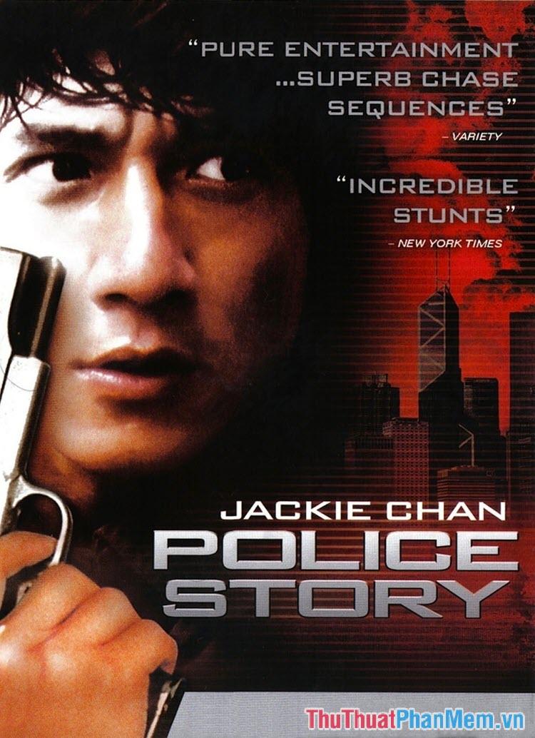 Police Story – Câu chuyện cảnh sát (1985)