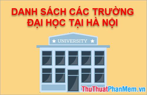 Danh sách các trường Đại Học tại Hà Nội