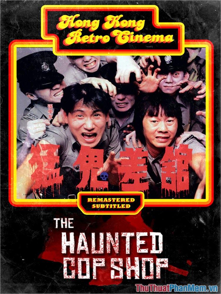 The Hauted Cop Shop – Đồn Cảnh Sát Ma Ám (1987)
