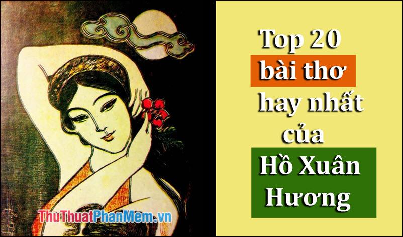 Tuyển chọn 20 bài thơ của Hồ Xuân Hương hay nhất