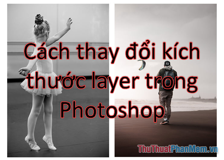Cách thay đổi kích thước layer trong Photoshop