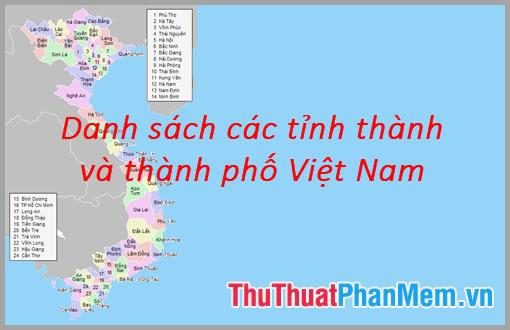 Danh sách các tỉnh thành và thành phố Việt Nam
