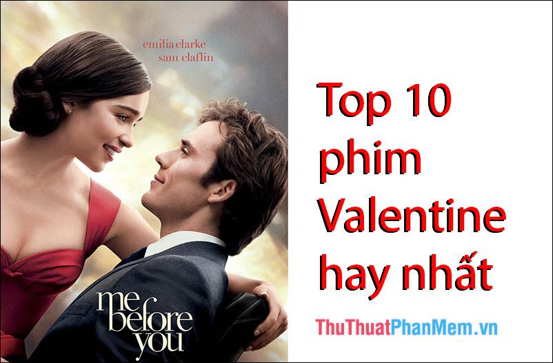 Top 10 phim Valentine hay nhất