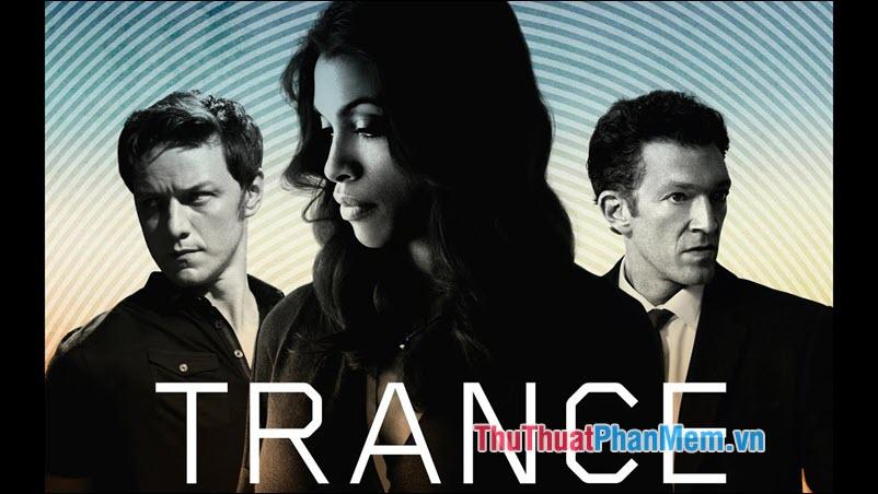 Trance – Mê cung kí ức