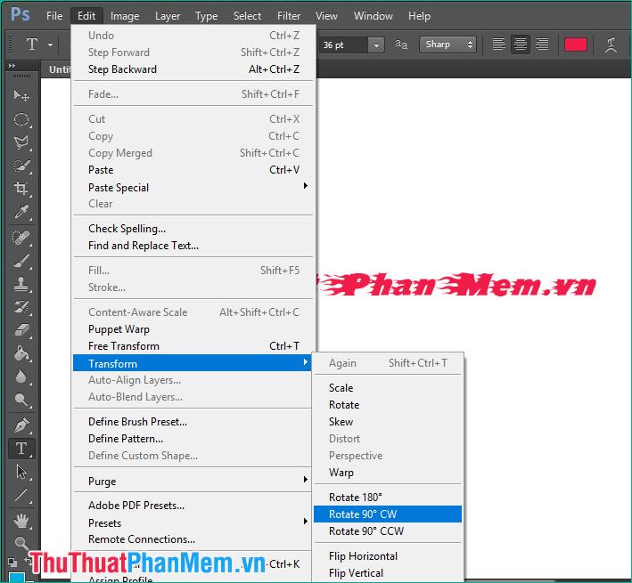 Chọn Edit - Transform, sau đó chọn 1 trong các tuỳ chọn