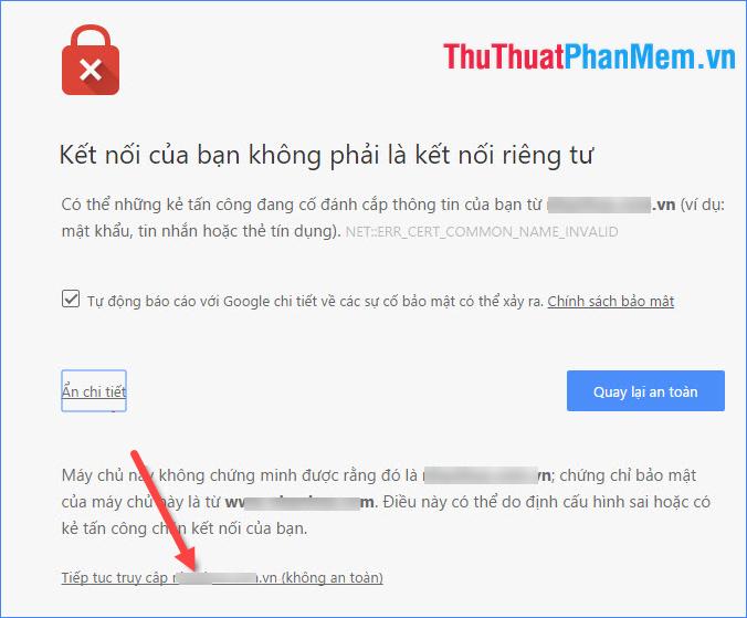 Nhấn vào dòng Tiếp tục truy cập trang web (không an toàn)