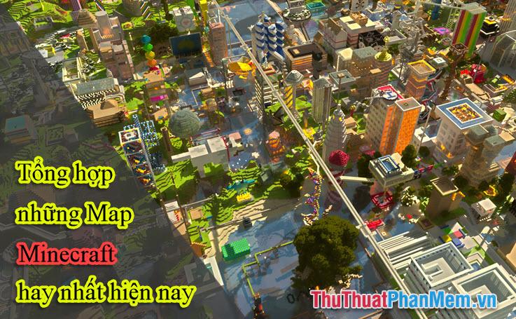 Tổng hợp những Map Minecraft hay nhất hiện nay